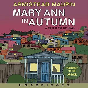 Mary Ann in Autumn: A Tales of the City Novel | [Armistead Maupin]