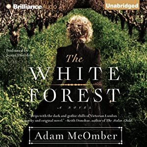 The White Forest | [Adam McOmber]
