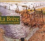 echange, troc COLLECTIF - La Brière : Artistes en escapade