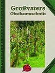 Gro�vaters Obstbaumschnitt