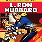 The Baron of Coyote River | L. Ron Hubbard