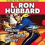 The Baron of Coyote River   L. Ron Hubbard