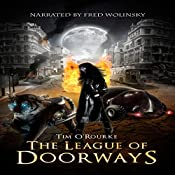 The League of Doorways (A Book of Vampires, Werewolves & Black Magic) (The Doorways Saga 2) | Tim O'Rourke