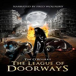 The League of Doorways (A Book of Vampires, Werewolves & Black Magic) (The Doorways Saga 2) Audiobook