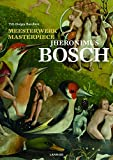 img - for Masterpiece: Jheronimus Bosch book / textbook / text book