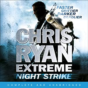 Night Strike: Chris Ryan Extreme, Book 2 | [Chris Ryan]