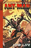 Irredeemable Ant-Man - Volume 1: Low-Life (v. 1) (0785119620) by Kirkman, Robert
