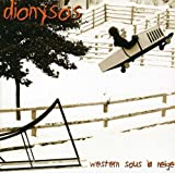 Western Sous La Neige by DIONYSOS (2004-03-15)