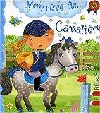 echange, troc Emilie Beaumont, Chiara Bordoni - Mon rêve de... cavalière