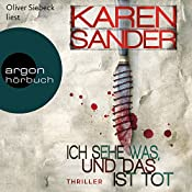 Ich sehe was, und das ist tot (Georg Stadler & Liz Montario 3) | Karen Sander