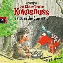 Der kleine Drache Kokosnuss in der Steinzeit (       gekürzt) von Ingo Siegner Gesprochen von: Philipp Schepmann