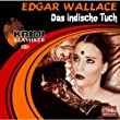Folge 1: Edgar Wallace - Das indische Tuch