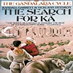 The Search for Ka: Gandalara, Book 5 (       UNABRIDGED) by Randall Garrett, Vicki Ann Heydron Narrated by Paul Boehmer