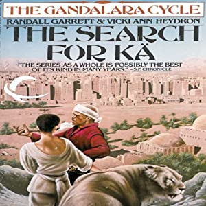 The Search for Ka: Gandalara, Book 5 | [Randall Garrett, Vicki Ann Heydron]