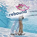Rebound: A Boomerang Novel (       UNABRIDGED) by Noelle August Narrated by Dahlia Salem, Vikas Adam