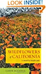 Wildflowers of California: A Month-by...