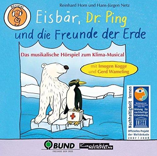 eisbar-dr-ping-und-die-freunde-der-erde-das-musikalische-horspiel-zum-klima-musical