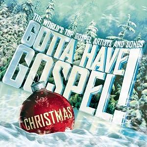 Gotta Have Gospel! Christmas