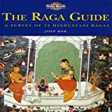 The Raga Guide - A Survey of 74 Hindustani Ragas