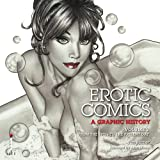 Erotic Comics: A Graphic History v. 2by Alan Moore