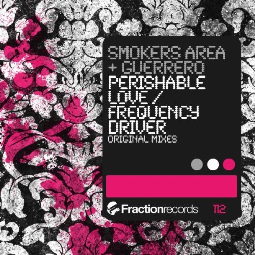 Smokers Area And Guerrero-Perishable Love  Frequency Driver-(FRA112)-WEB-2012-VOiCE Download