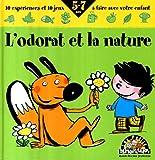 echange, troc Pascal Desjours, Frédéric Bénaglia, Petits Débrouillards (Association) - L'odorat et la nature