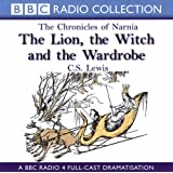 The Lion, the Witch and the Wardrobe (BBC Radio Collection: Chronicles of Narnia)by Paul McCusker