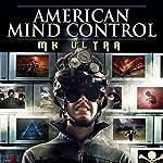 American Mind Control: MK ULTRA | O.H. Krill