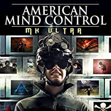 American Mind Control: MK ULTRA  by O.H. Krill Narrated by Bill Pitt, Paul Hughes, John Roberson