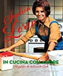 In cucina con amore: Rezepte für die...