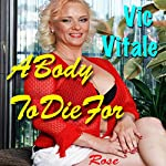 A Body to Die For | Vic Vitale