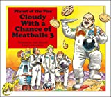 img - for Cloudy With a Chance of Meatballs 3: Planet of the Pies book / textbook / text book