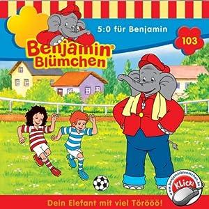 5:0 für Benjamin (Benjamin Blümchen 103) Hörspiel