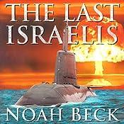 The Last Israelis | [Noah Beck]