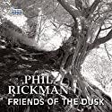 Friends of the Dusk: Merrily Watkins, Book 14 Audiobook by Phil Rickman Narrated by Emma Powell