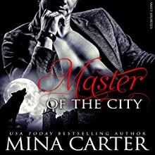 Master of the City: BBW Werewolf Erotica, Smut-Shorties Book 1 (       UNABRIDGED) by Mina Carter Narrated by Stormy Monroe