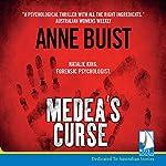 Medea's Curse | Anne Buist