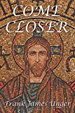 img - for Come Closer book / textbook / text book