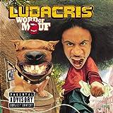 Ludacris:Word Of Moufby Ludacris