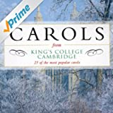 Carols from King's College, Cambridge - 25 of the most popular carols