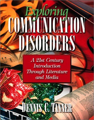 Exploring Communication Disorders: A 21st Century...