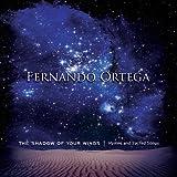 Shadow of Your Wings: Hymns & Sacred Songs ~ Fernando Ortega