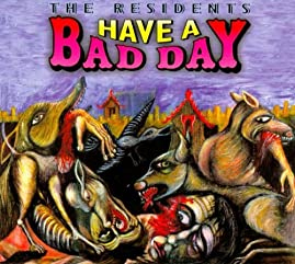 Cover of &quot;Have a Bad Day&quot;
