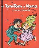 echange, troc Jacqueline Cohen, Bernadette Després - Tom-Tom et Nana, Tome 8 : Les deux terreurs