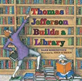 img - for Thomas Jefferson Builds a Library book / textbook / text book