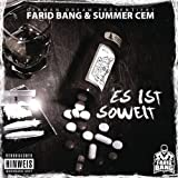 Es Ist Soweitvon &#34;Farid Bang&#34;