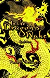 img - for In the Dragon's Wake book / textbook / text book