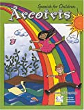 Arcoiris 1: Spanish for Children - Book & CD (Spanish Edition)