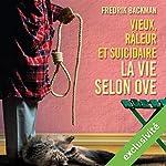 Vieux, râleur et suicidaire: La vie selon Ove | Fredrik Backman