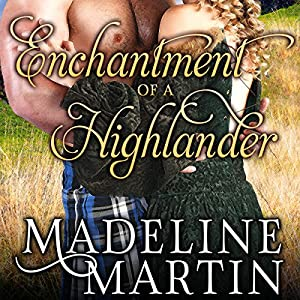 Enchantment of a Highlander Audiobook